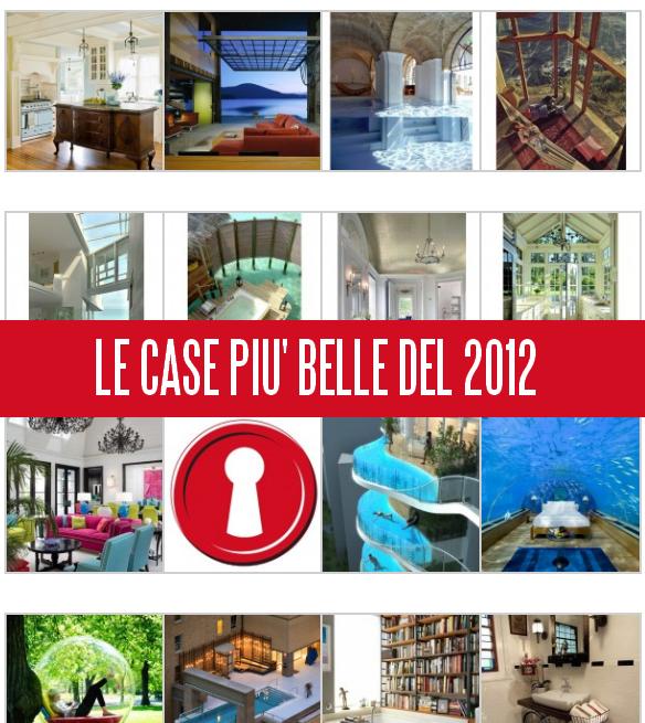 Le case piu 39 belle del 2012 for Le case piu belle arredate