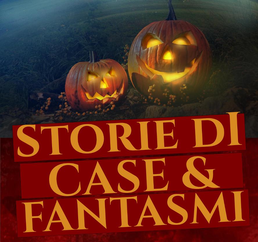 Storie di case e fantasmi