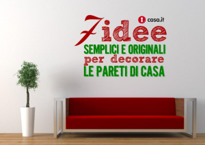Sette idee semplici ed originali per decorare le pareti di for Decorare le pareti