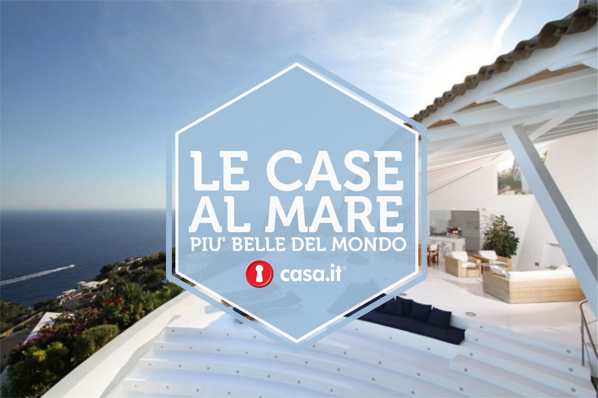 Le case al mare pi belle al mondo for Le piu belle case moderne