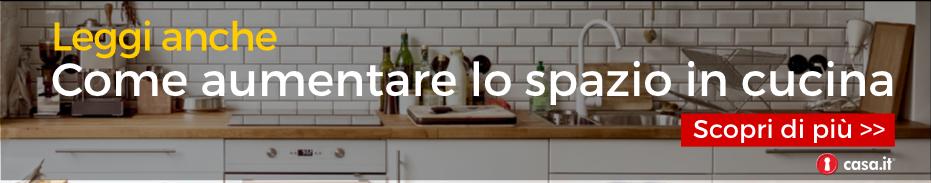 aumentare lo spazio in cucina