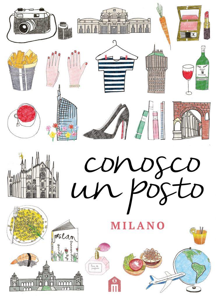 Conosco un posto. Milano